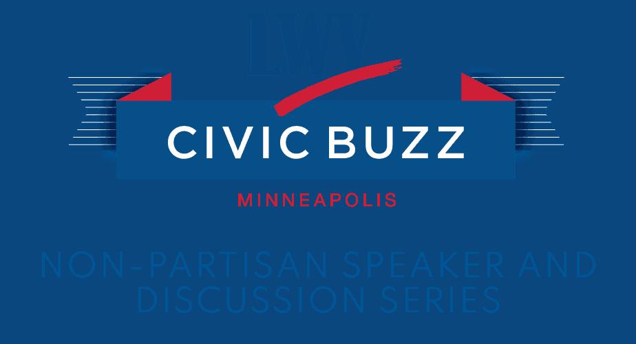 LWV Minneapolis Civic Buzz