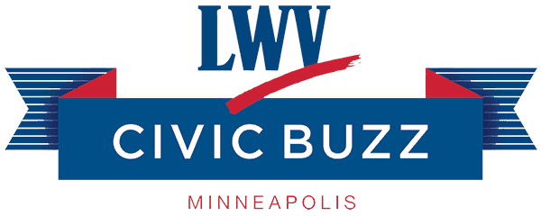 Civic Buzz - League of Women Voters Minneapolis